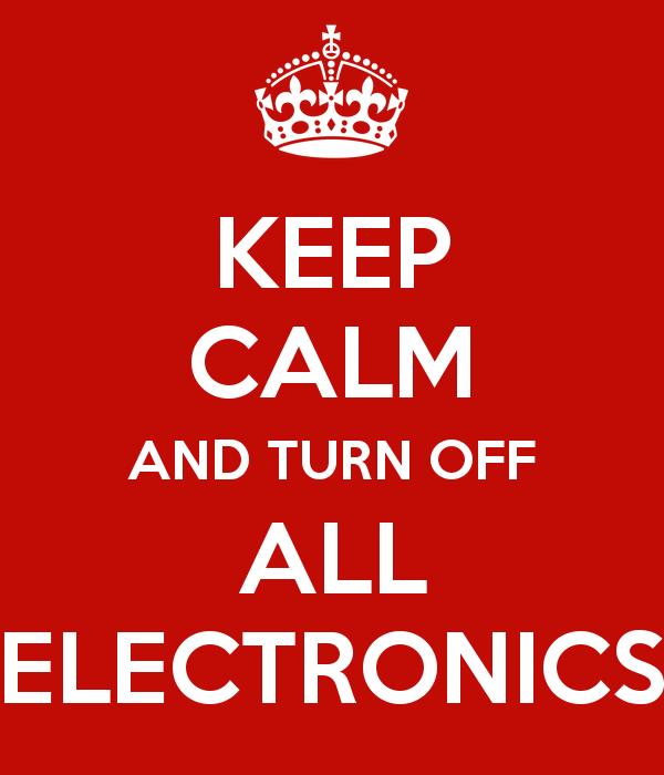 keep-calm-and-turn-off-all-electronics