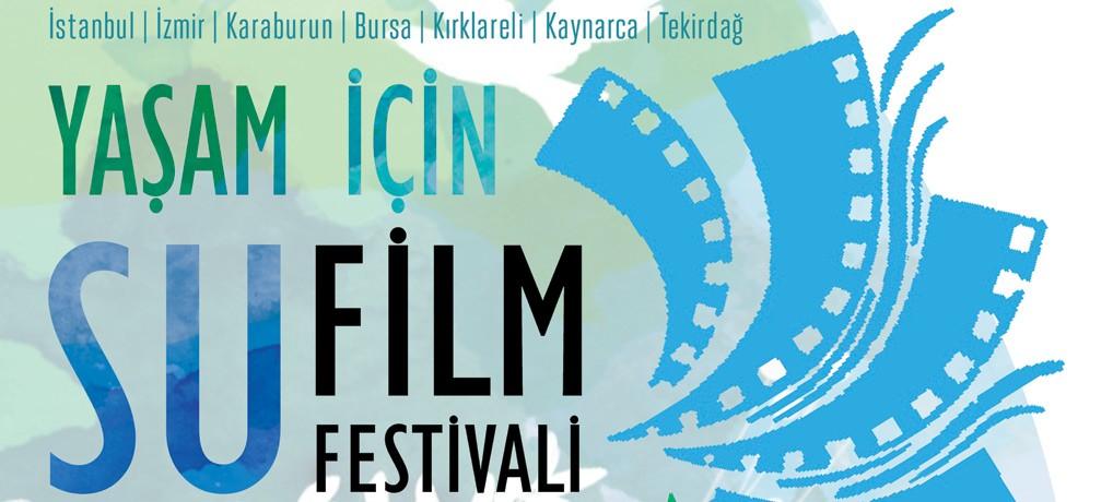 Yaşam İçin Su Film Festivali başlıyor!