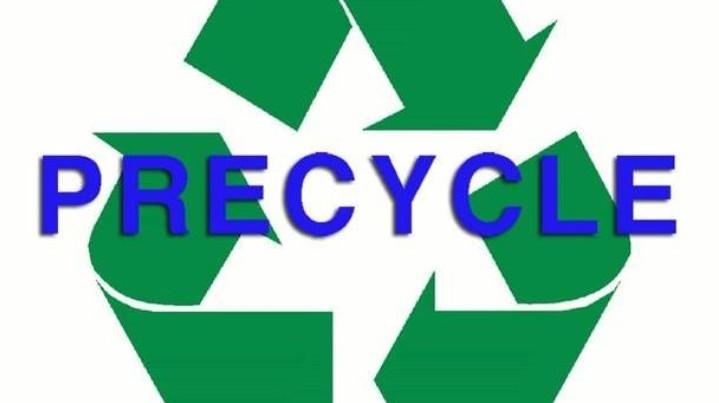 Precycling: Bana ne yaptığını değil, ne yapmadığını anlat