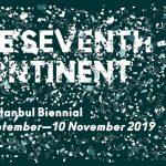 Bienal kapsamındaki Yedinci Kıtayı Değiştirmede Sanatın Gücü ve Sorumluluğu paneli Ergem Şenyuva Tohumcu moderatörlüğünde gerçekleşecek