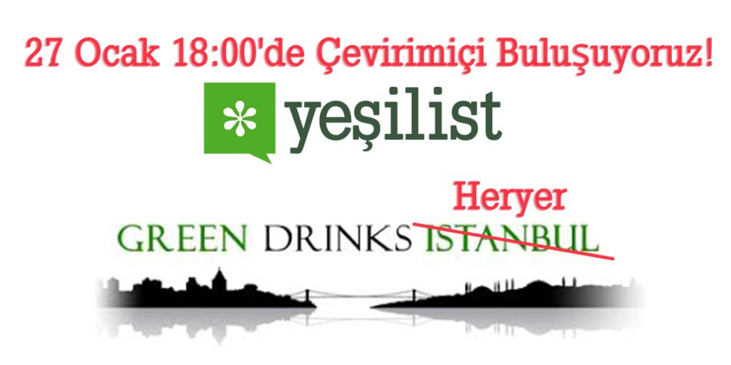 Green Drinks'de Online Buluşuyoruz – Yeşilist   Herkes için yeşil