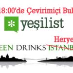 Green Drinks'de Online Buluşuyoruz
