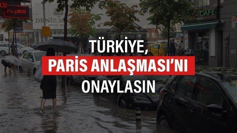 Destek ol! Türkiye Paris Anlaşması'nı İmzalasın