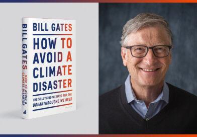 Bill Gates ve Dünyayı İklim Krizinden Kurtarma Planı